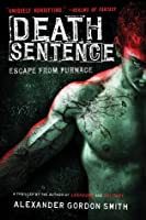 Death Sentence (Escape from Furnace, #3)