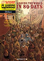 Around the World in 80 Days (Classics Illustrated Deluxe #7)