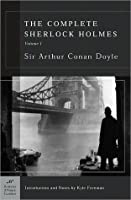 The Complete Sherlock Holmes, Volume I