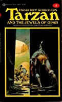 Tarzan and the Jewels of Opar (Tarzan, #5)