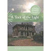 A Trick of the Light (Angels & Outlaws, #3)