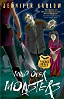 Mind Over Monsters (F.R.E.A.K.S. Squad Investigation, #1)