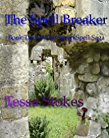 The Spell Breaker (The Seven Spell Saga, #2)