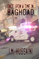 Once Upon A Time In Baghdad - first edition
