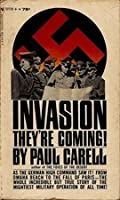 Invasion—They're Coming!