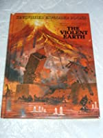 THE VIOLENT EARTH (Random House All-About Books)