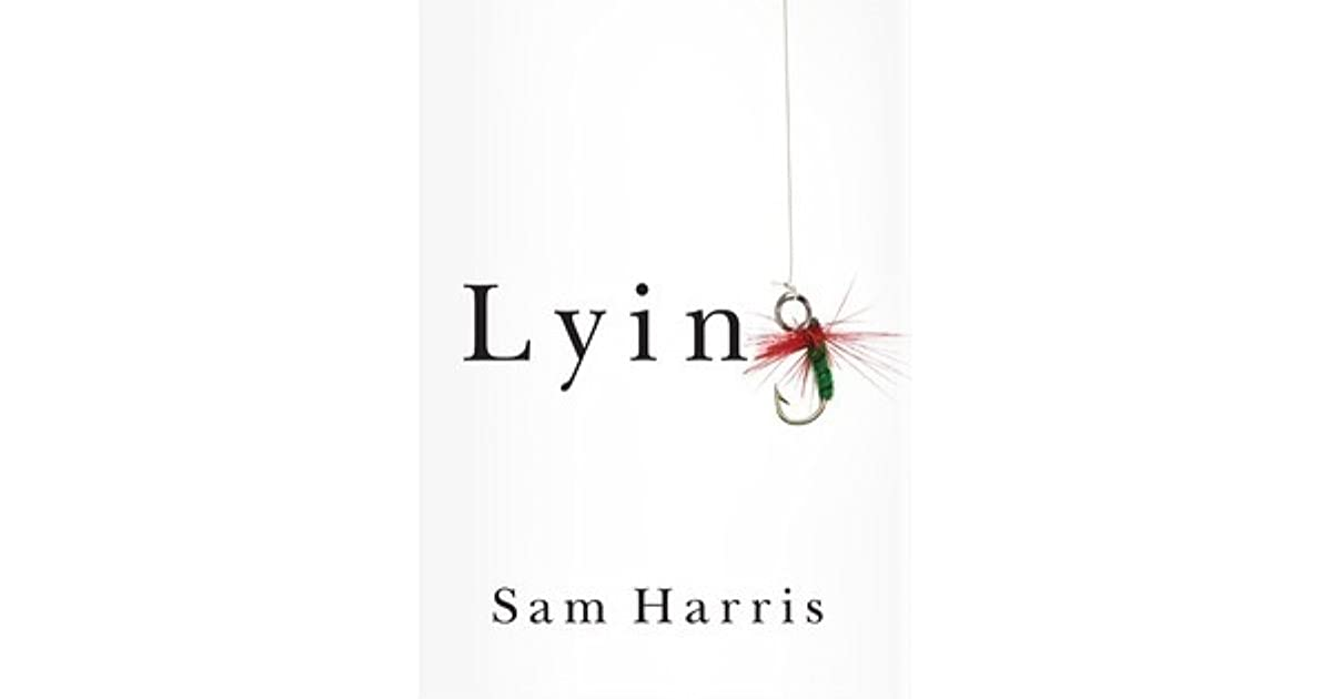 a discussion of lying What lying is, first of all, is controversial recent discussion of the topic has  identified four standard conditions for lying, but none of them seems.