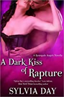 A Dark Kiss of Rapture (Renegade Angels, #0.5)