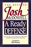 The Best of Josh McDowell: A Ready Defense