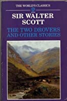 The Two Drovers and Other Stories