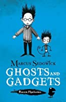 Ghosts and Gadgets (The Raven Mysteries, #2)