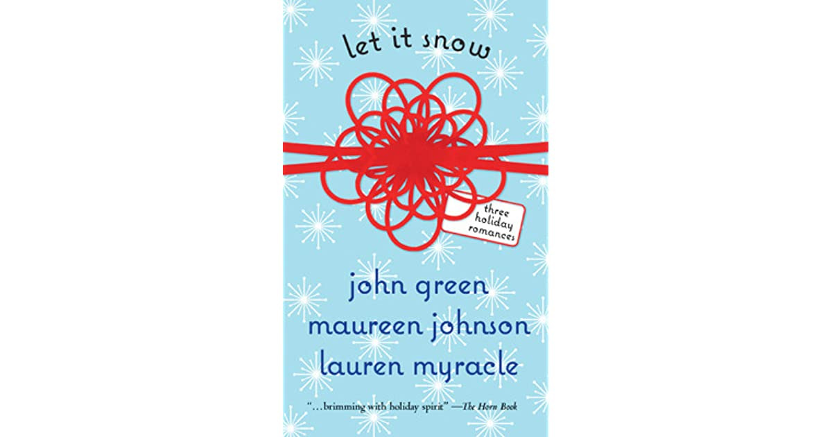 Let It Snow by John Green — Reviews, Discussion, Bookclubs ...