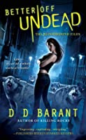 Better Off Undead (The Bloodhound Files #4)