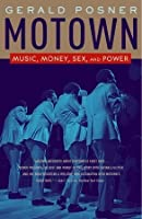 Motown: Music, Money, Sex, and Power