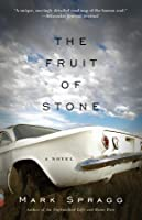 The Fruit of Stone