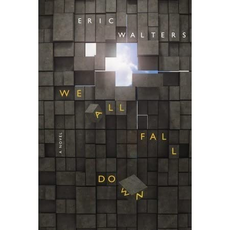 We All Fall Down We All Fall Down 1 By Eric Walters border=
