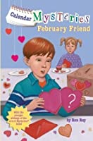 February Friend (Calendar Mysteries, #2)