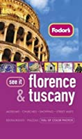 Fodor's See It Florence &Amp; Tuscany, 3rd Edition