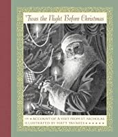 'Twas the Night Before Christmas: or Account  of  a  Visit  from  St. Nicholas