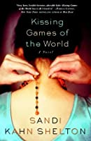 Kissing Games of the World: A Novel