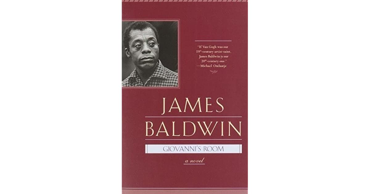 """homosexuality and society in the book giovannis room by james baldwin In the dark room: homosexuality and/as blackness in james baldwin's  warning the writer that such a book  that """"baldwinsmuggles into giovanni's room, ."""