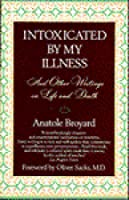 Intoxicated by My Illness