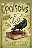 The Hollow Bettle (Poisons of Caux, #1)
