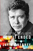 How It Ended: New and Collected Stories