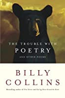 The Trouble with Poetry: And Other Poems