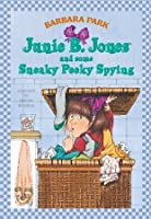Junie B. Jones and Some Sneaky Peaky Spying (Junie B. Jones, #4)
