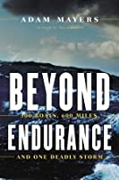 Beyond Endurance: 300 Boats, 600 Miles, and One Deadly Storm