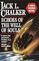 Echoes of the Well of Souls (Watchers at the Well, #1)