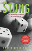 Stung: The Incredible Obsession of Brian Molony