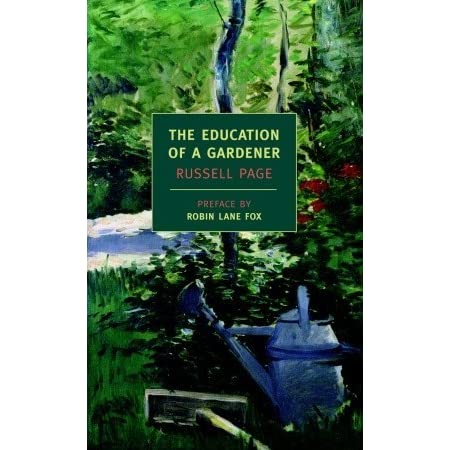 The Education of a Gardener by Russell Page Reviews Discussion