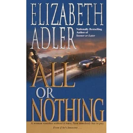 All Or Nothing By Elizabeth Adler — Reviews, Discussion, Bookclubs