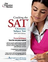 Cracking the SAT Chemistry Subject Test, 2009-2010 Edition