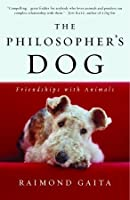 The Philosopher's Dog: Friendships with Animals