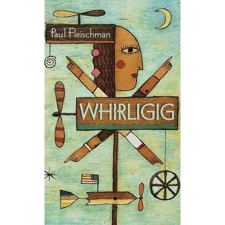 whirligig by paul fleischman novel analysis You know, it's not that long it really is an amazing book, and i recommend it, but here in the story whirligig by paul fleischman, a young man, brent.
