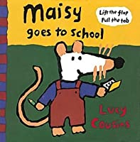 Maisy Goes to School (Maisy)