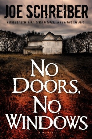 No Doors No Windows By Joe Schreiber Reviews