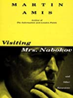 Visiting Mrs. Nabokov and Other Excursions