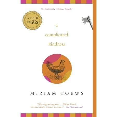 Themes Of A Complicated Kindness By Miriam Toews essays and research papers