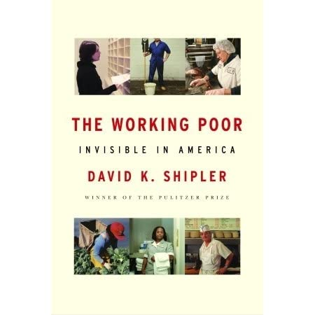 """Review of """"The Working Poor: Invisible in America"""""""
