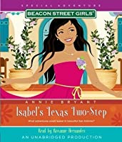 Isabel's Texas Two-Step (Beacon Street Girls Special Adventures, #5)