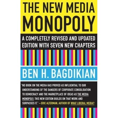 an analysis of the media monopoly a book by ben h bagdikian Abebookscom: the media monopoly (9780807061558) by ben h bagdikian and a great selection of similar new, used and collectible books available now at great this sixth edition of the classic work on control of the modern media describes the digital revolution and reveals startling details of a new.