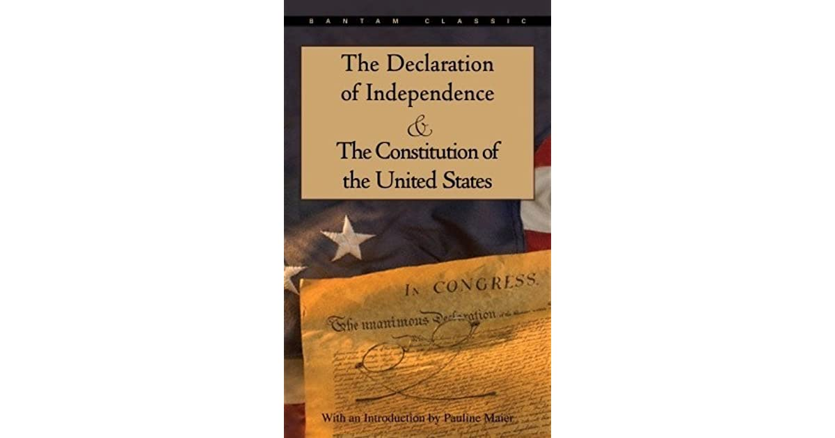 the constitution and the declaration of In a detailed historical review of timothy sandefur's new book entitled the conscience of the constitution, adam tate raises the practice of federalism as a principled method that representatives used in the early republic for handling difficult issues.