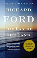 The Lay of the Land (Bascombe Trilogy #3)