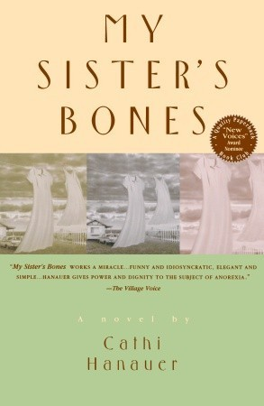 my sisters bones book reviw Barbara gowdy's first novel in 10 years reveals the author has not lost her sense  of  among other works, the novels the white bone, the romantic and  in the  hands of a less discerning writer, little sister's quirkiness could.