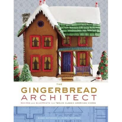 The gingerbread architect recipes and blueprints for for Classic american homes reviews