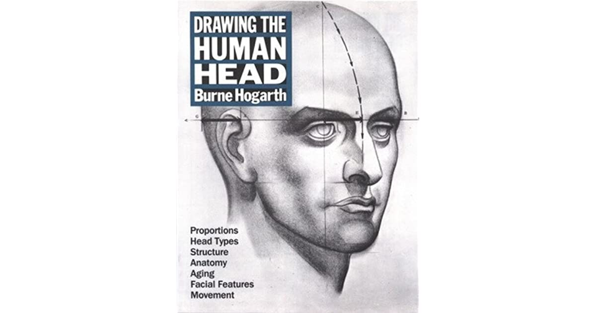 Drawing the Human Head (Practical Art Books) by Burne